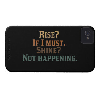 Rise? If I Must. Shine? Not Happening. Case-Mate iPhone 4 Case