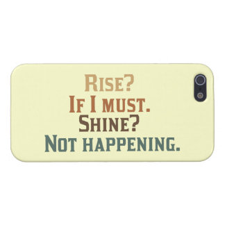 Rise? If I must. Shine? Not happening. iPhone SE/5/5s Case