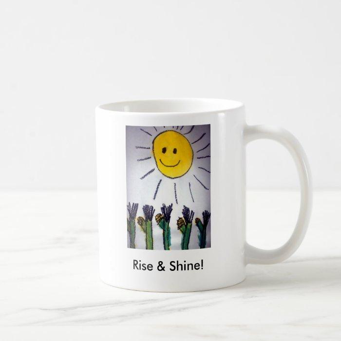 Rise & Shine! Coffee Mug