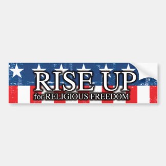 Rise Up for Religious Freedom Bumper Sticker