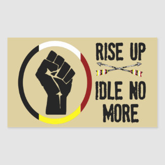 Rise Up - Idle No More Sticker