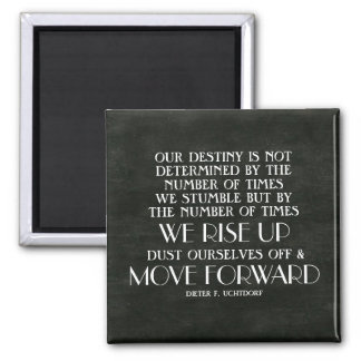 Rise Up & Move Forward Inspirational Quote Magnet