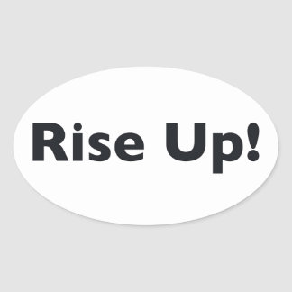 Rise Up! Oval Sticker