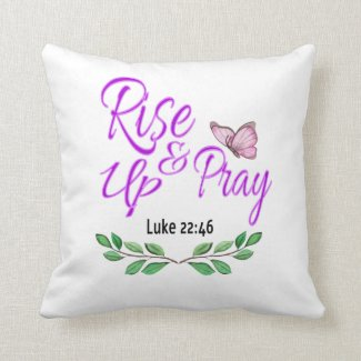 Rise Up & Pray Throw Pillow