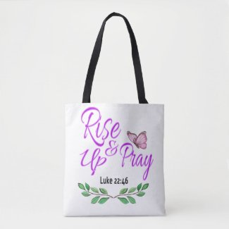 Rise Up & Pray Tote Bag