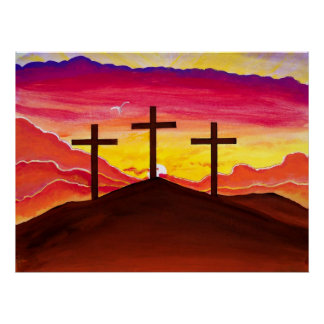 Risen As He Said Three Crosses Jesus Easter Poster