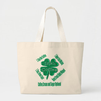 rish Coffee Recipe - St.Patty's Day Large Tote Bag