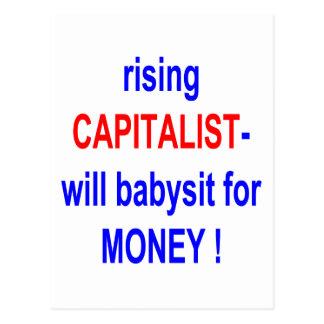 RISING CAPITALIST WILL BABYSIT FOR MONEY! POSTCARD