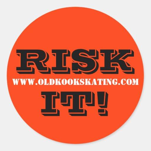 RISK IT! CLASSIC ROUND STICKER