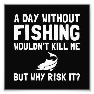 Risk It Fishing Photo Print