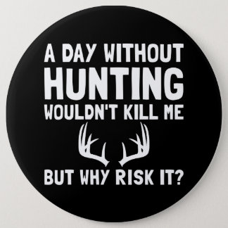 Risk It Hunting Button