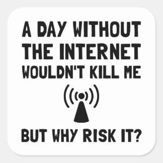 Risk It Internet Square Sticker