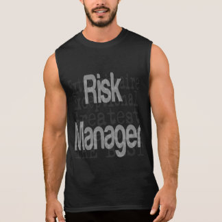 Risk Manager Extraordinaire Sleeveless Tee