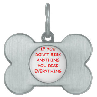 RISK PET NAME TAGS