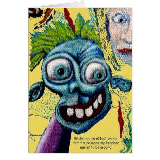 Ritalin and My Teacher Card