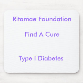 Ritamae FoundationFind A Cure, Type I Diabetes Mouse Pad