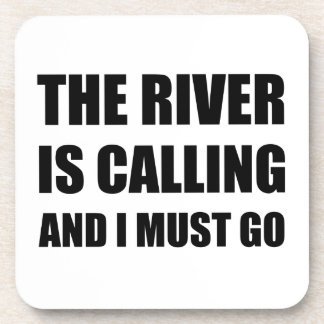 River Calling Must Go Drink Coaster