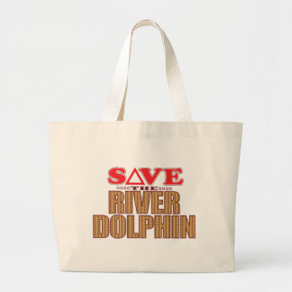 River Dolphin Save Large Tote Bag
