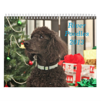 River Poodles 2013 Calendar