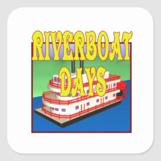 Riverboat Days Square Sticker