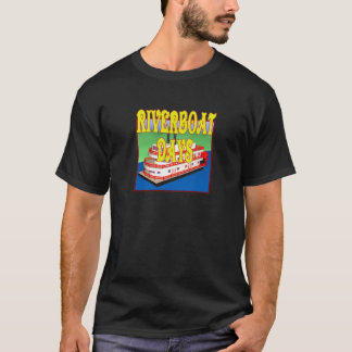 Riverboat Days T-Shirt