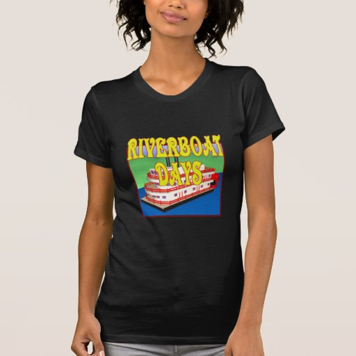 Riverboat Days Tees