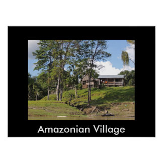 Riverfront Home in an Amazonian Village Poster