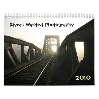 Rivers Wanted Photography Calendar