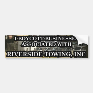 """Riverside Towing """"Peaceful Protest"""" Bumper Sticker"""