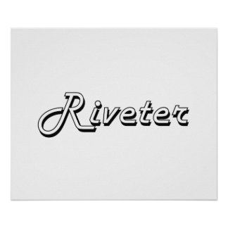 Riveter Classic Job Design Poster
