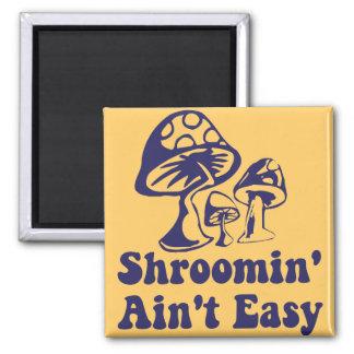 Riyah-Li Designs Shroomin Ain't Easy Magnet