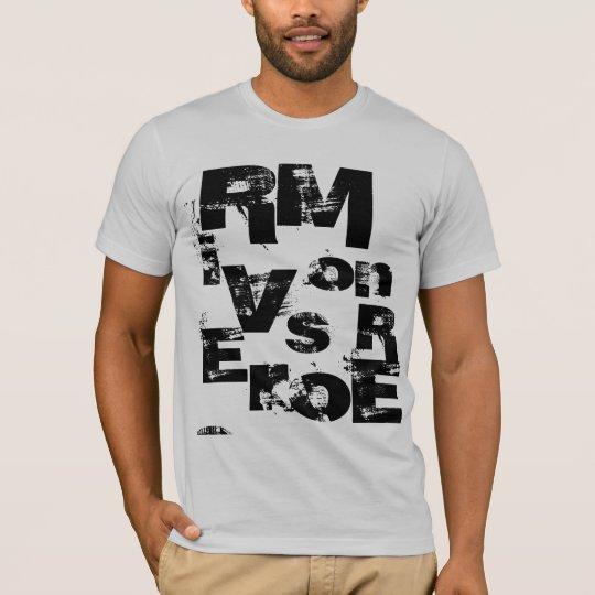 RM, i   ES, V, S, on, R, oE, r T-Shirt