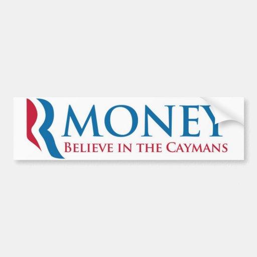 Rmoney believe in the Caymans Car Bumper Sticker