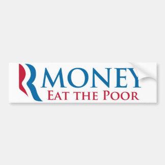 Rmoney come a los pobres etiqueta de parachoque
