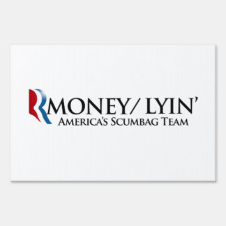 RMONEY LYIN.png Yard Sign
