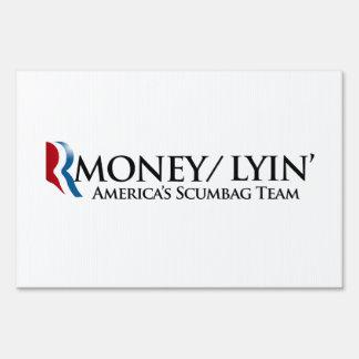 RMONEY LYIN.png Yard Sign