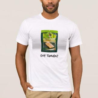 RMR0496, Got Tamale? T-Shirt