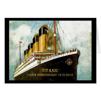 RMS Titanic 100th Anniversary Greeting Card