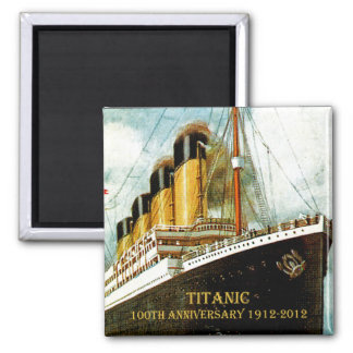 RMS Titanic 100th Anniversary 2 Inch Square Magnet