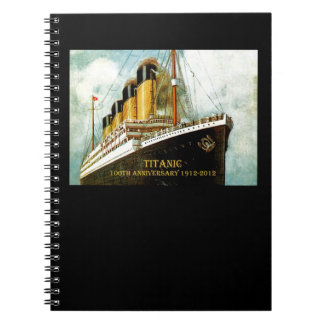 RMS Titanic 100th Anniversary Notebook