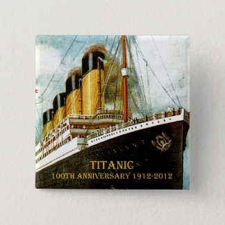 RMS Titanic 100th Anniversary Pinback Button