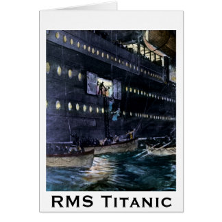RMS Titanic Escape to the Lifeboats Quickly! Card