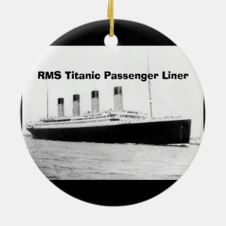 RMS Titanic Passenger Liner Ceramic Ornament