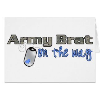 rmy Brat on the way blue Greeting Card