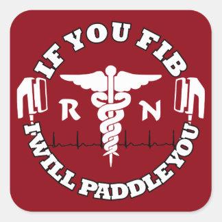 RN Afib Humor Paddle Shock Nurse Humor Square Sticker