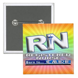 RN - BORN TO CARE MOTTO - REGISTERED NURSE 2 INCH SQUARE BUTTON