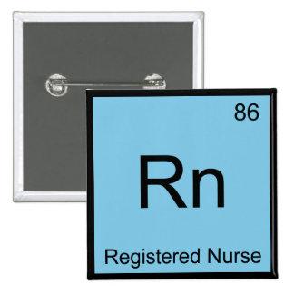 Rn - Camiseta del símbolo del elemento de la quími Pin Cuadrado