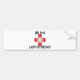 RN-Lady of The Day Car Bumper Sticker