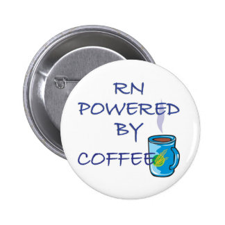 RN POWERED BY COFFEE PINBACK BUTTON