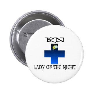 RN-Señora de la noche Pin Redondo 5 Cm